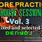 """""""More Practice"""" House Session Vol. 3"""