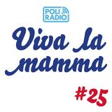 Viva la mamma - 12 maggio 2016 - Episodio 25