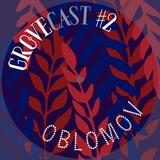 Gro°veCast #2 - Oblomov - Music For Swimming Pool