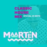 Classic House Mix The 45 Edits