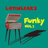 Xino Dj @ Latinleaks Funky Vol.1