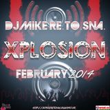 DJ Mike Re.To.Sna. - Xplosion February 2014