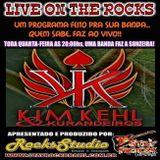 Programa Live On The Rocks - Entrevista com Kim Kehl & Os Kurandeiros
