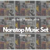 My Beat Parade Episode 118 - Nonstop Music Set