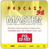 DJ MASTER live FG MIX DJ RADIO Podcast 91
