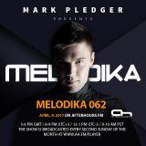 MARK PLEDGER PRESENTS MELODIKA 062