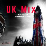 UK Mix RadioShow 47