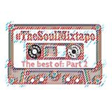 Soul Cool Records/ SoulNRnB - #TheSoulMixtape Part 2