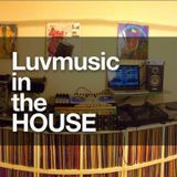 Luvmusic in the house 2013 summer