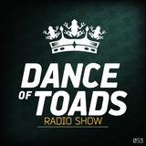 Dance Of Toads Radio Show #053
