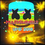 Marshmello UMF 2018 (Dagcom+ Remake)