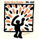 Dale Zine Radio - Hosted by Mr.Jolt