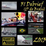 F1 Debrief on www.freakout.gr - GP of Brazil 2013