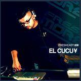 FRESHCAST008 - EL CUCU¥