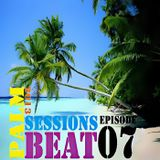 Palm Beat Sessions [Episode 07]