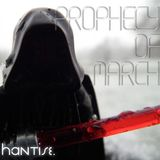 Hantise - Prophecy of March