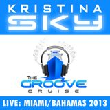 Kristina Sky Live @ GrooveCruise (Miami to Bahamas) [01-26-13]