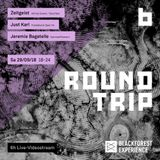 ROUNDTRIP w/ JEREMIE BAGATELLE - 29th September 2018