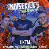 UKTM @ Noisekicks Terrordrang (August 2018)