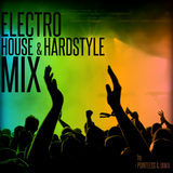 Electro, House & Hardstyle Mix