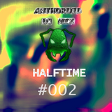 Anthoroid DJ Mix #002 (Halftime)