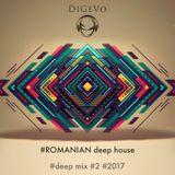 DiGevo - Romanian Deep Mix #2 #2017