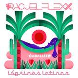 Racjel Flexx - Lágrimas Latinas mixtape