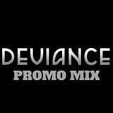 SCRATCH/Scanlan - Deviance Promo