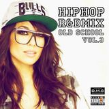 HipHop R&B Mix Vol.3 (Old School)