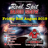 Real Spit Radio Show 2nd August 2019