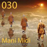 030- DJ Mani Midi: Pathways DJ Mix