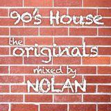 Nolan's 90's House mix