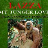 Lazza - My jungle love. May 2011