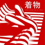 [着物] session minimal // Mixed by Ac Rola ...N'joy it !!!