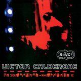 Victor Calderone - E=VC2 [1999]