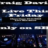 Craig Davies Friday Mix 27/11/15