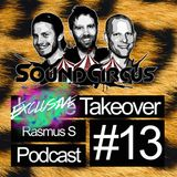 #13 - Exclusive Takeover By Rasmus S