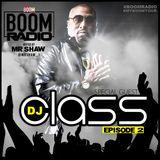 Boom Radio Episode 2 - DJ Class