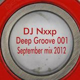 DJ. Nxxp - Deep Groove 001 (September mix 2012)