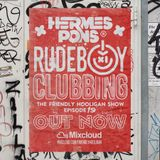 The Friendly Hooligan Show Ep 19 - RUDEBOY CLUBBING