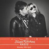 THE BLUES KITCHEN RADIO: 18 APRIL 2016