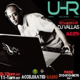 UHR: Dj Vallas, Special Guests Tickleberry Place & Red Angel 8-8-17