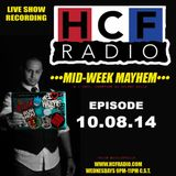 LIVE RECORDING OF MID-WEEK MAYHEM W/ DJ SILENT KILLA ON WWW.HCFRADIO.COM 10-08-14