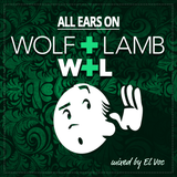 ALL EARS ON:  WOLF + LAMB