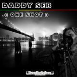 """""""ONE SHOT"""" Mixtape 100% Dubplates de Daddy Seb mixé par Dreadlocksless Sound"""