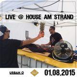 Liveset / DJ Urban O @ House am Strand (2015)