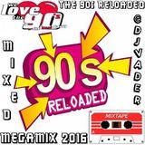 The 90s Reloaded Megamix 2016