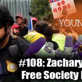 #108: Zachary Yost & the Free Society Fellowship