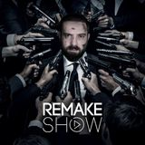 REMAKE SHOW IS BACK