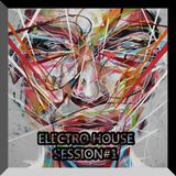 Electro House Session#1